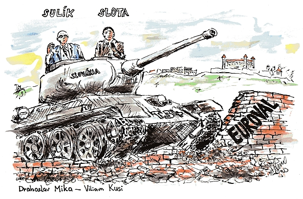Sulík, Slota, tank a euroval